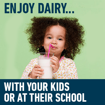 Enjoy Dairy... With your kids or at their school
